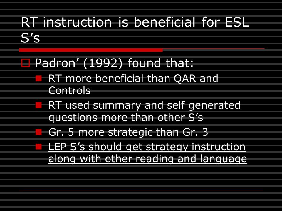 RT instruction is beneficial for ESL S's