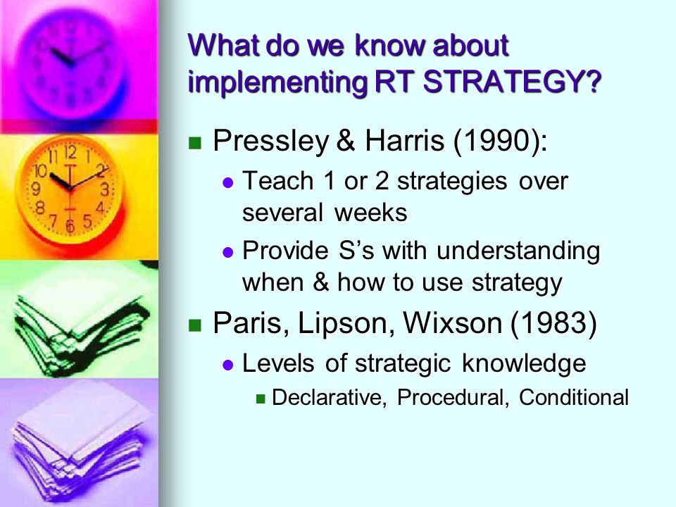 What do we know about implementing RT STRATEGY