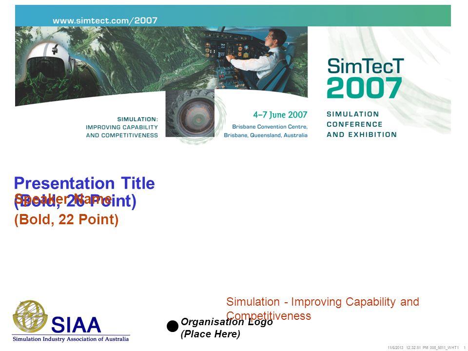 Presentation Title (Bold, 26 Point)