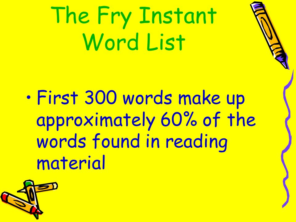 The Fry Instant Word List