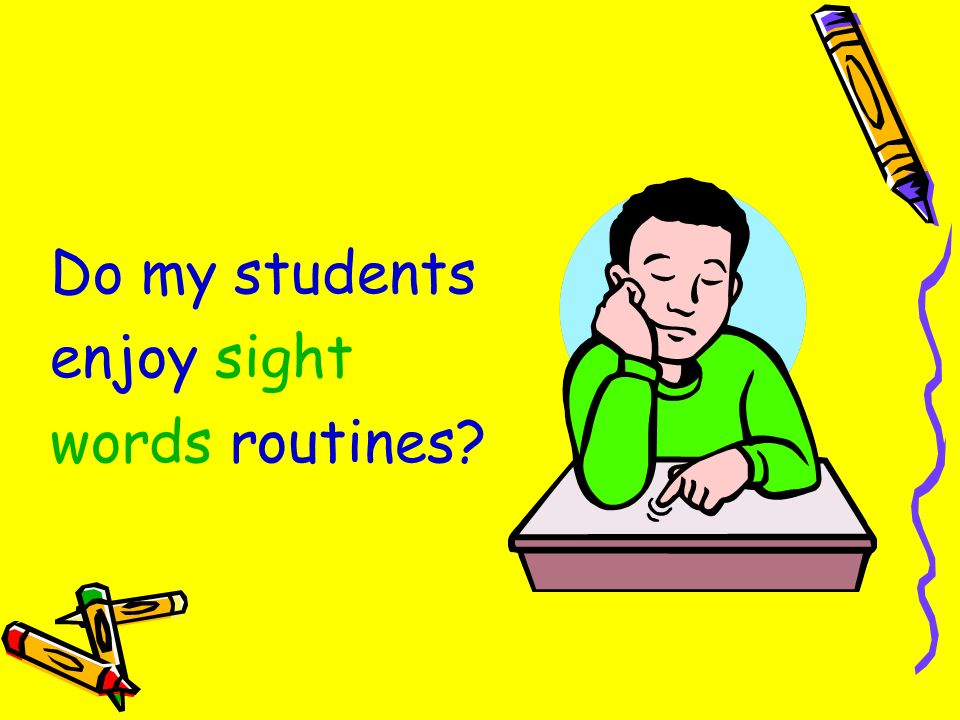 Do my students enjoy sight words routines