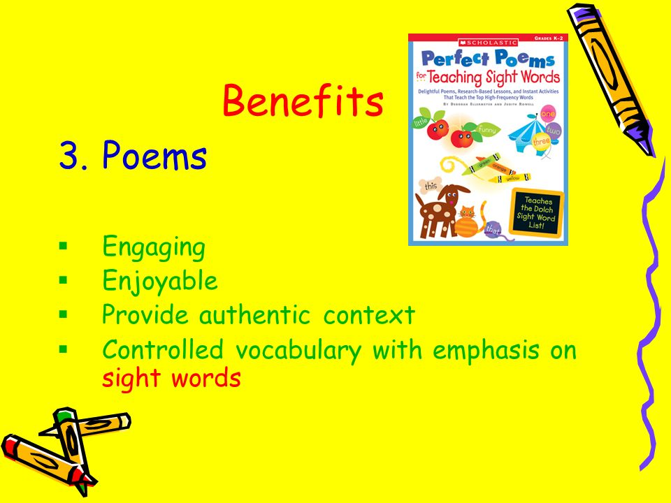 Benefits Poems Engaging Enjoyable Provide authentic context
