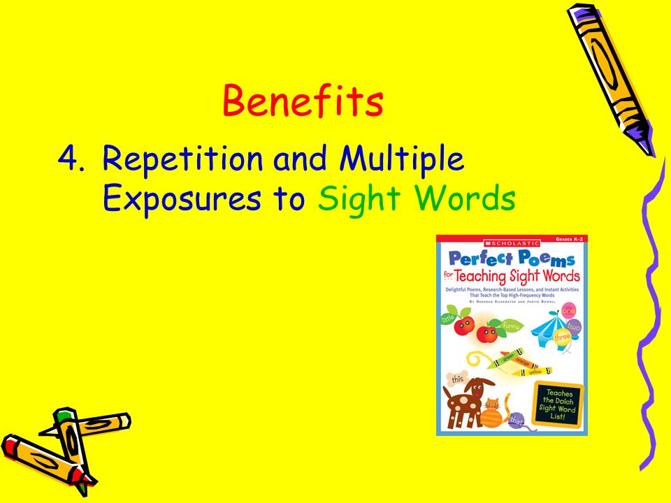Benefits Repetition and Multiple Exposures to Sight Words