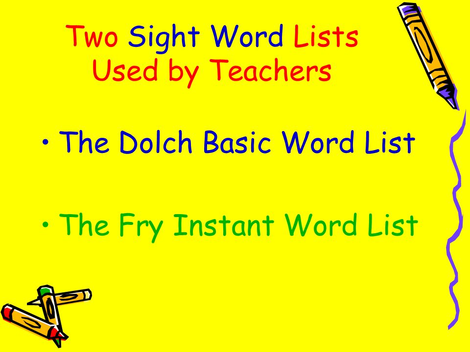 Two Sight Word Lists Used by Teachers