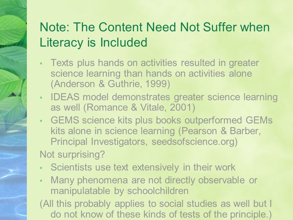 Note: The Content Need Not Suffer when Literacy is Included