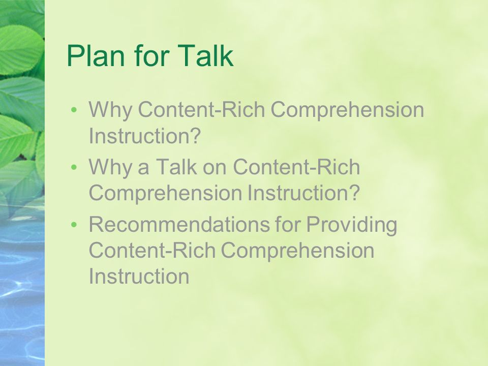 Plan for Talk Why Content-Rich Comprehension Instruction