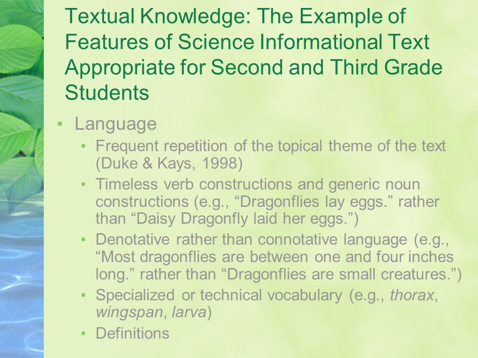 Textual Knowledge: The Example of Features of Science Informational Text Appropriate for Second and Third Grade Students