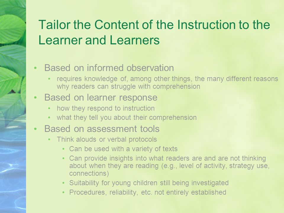Tailor the Content of the Instruction to the Learner and Learners