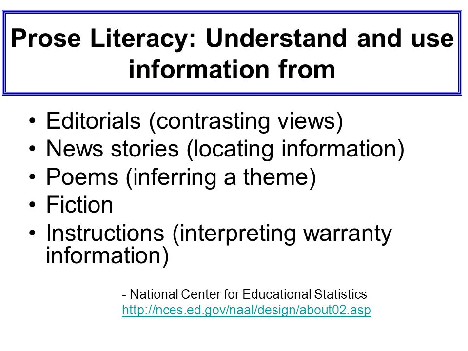 Prose Literacy: Understand and use information from