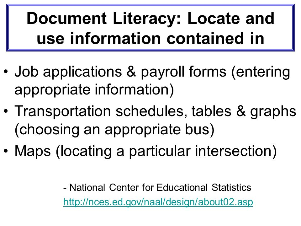 Document Literacy: Locate and use information contained in