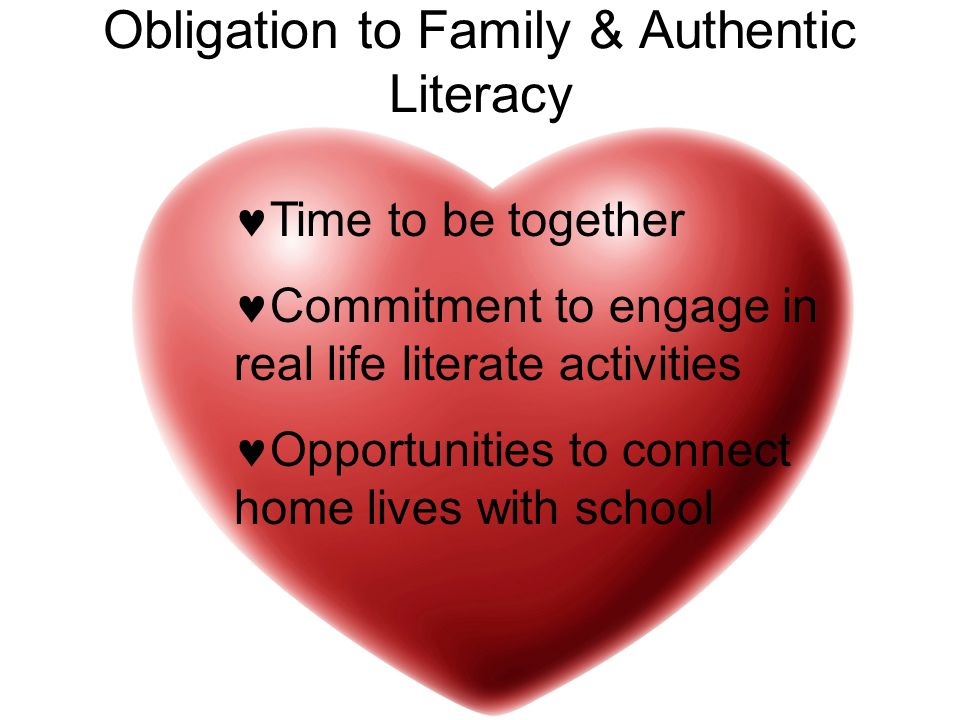 Obligation to Family & Authentic Literacy