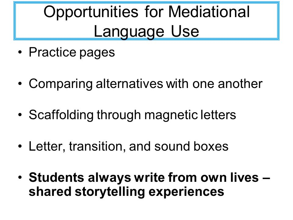Opportunities for Mediational Language Use