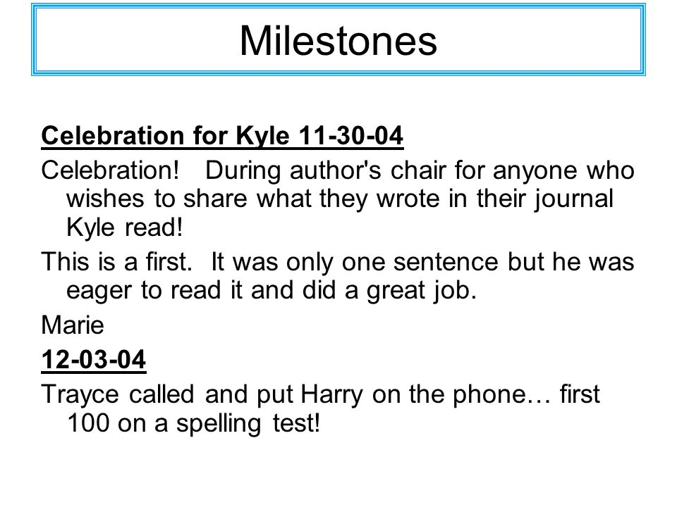 Milestones Celebration for Kyle 11-30-04