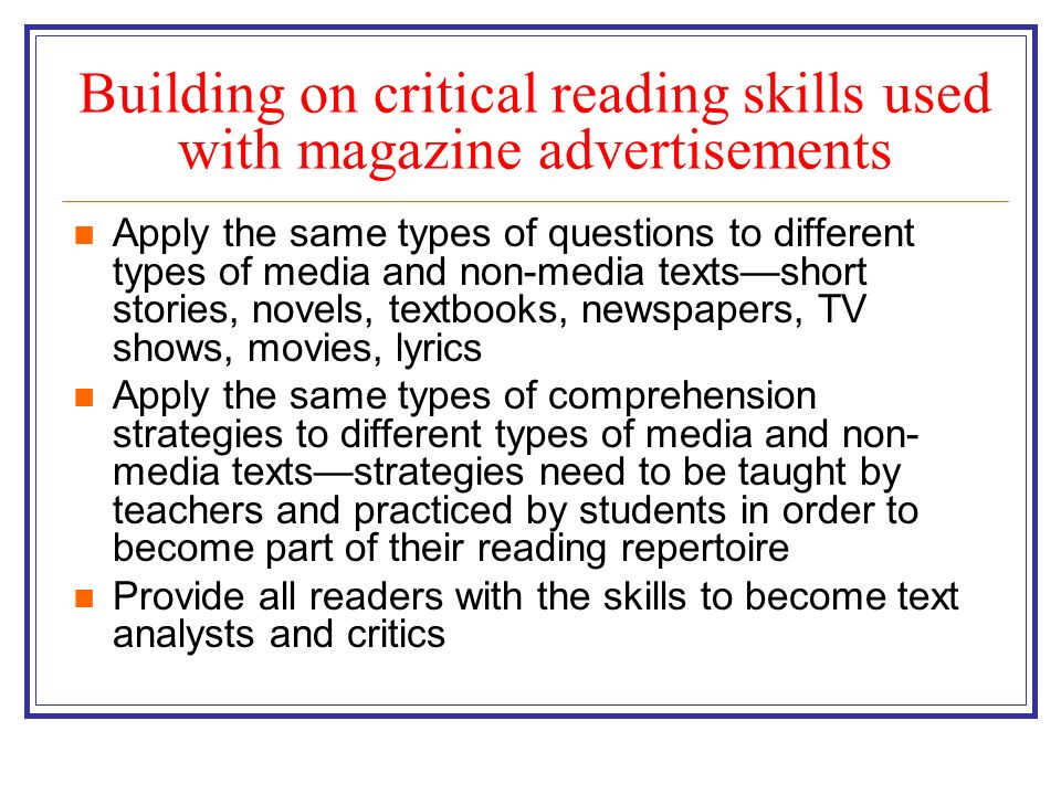 Building on critical reading skills used with magazine advertisements