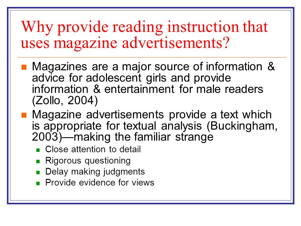 Why provide reading instruction that uses magazine advertisements