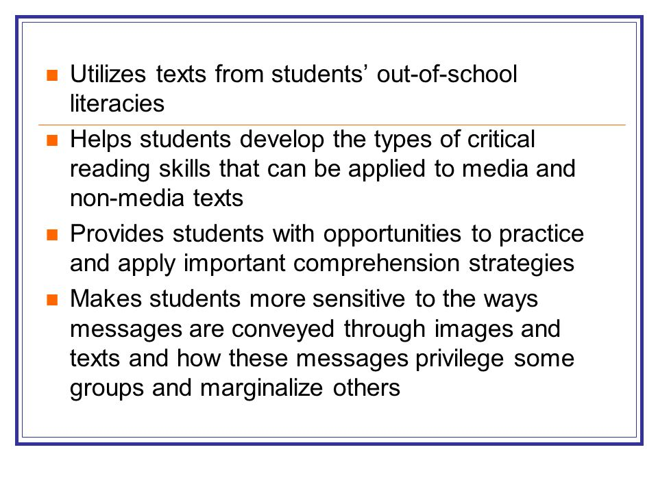 Utilizes texts from students' out-of-school literacies