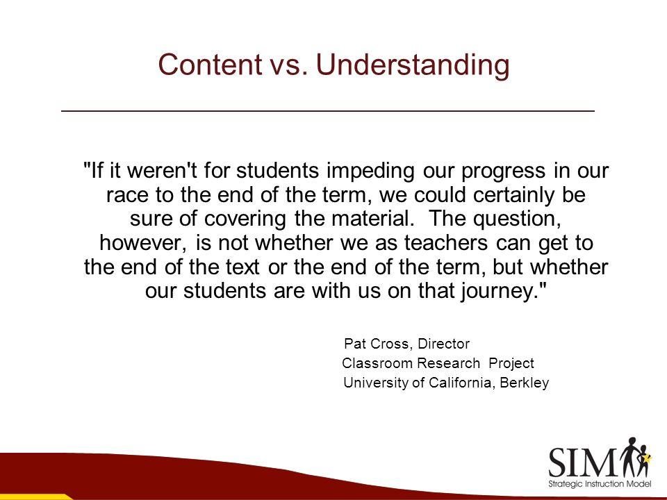 Content vs. Understanding