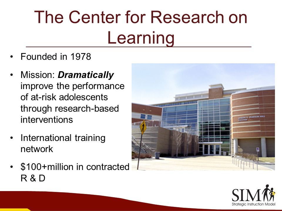 The Center for Research on Learning