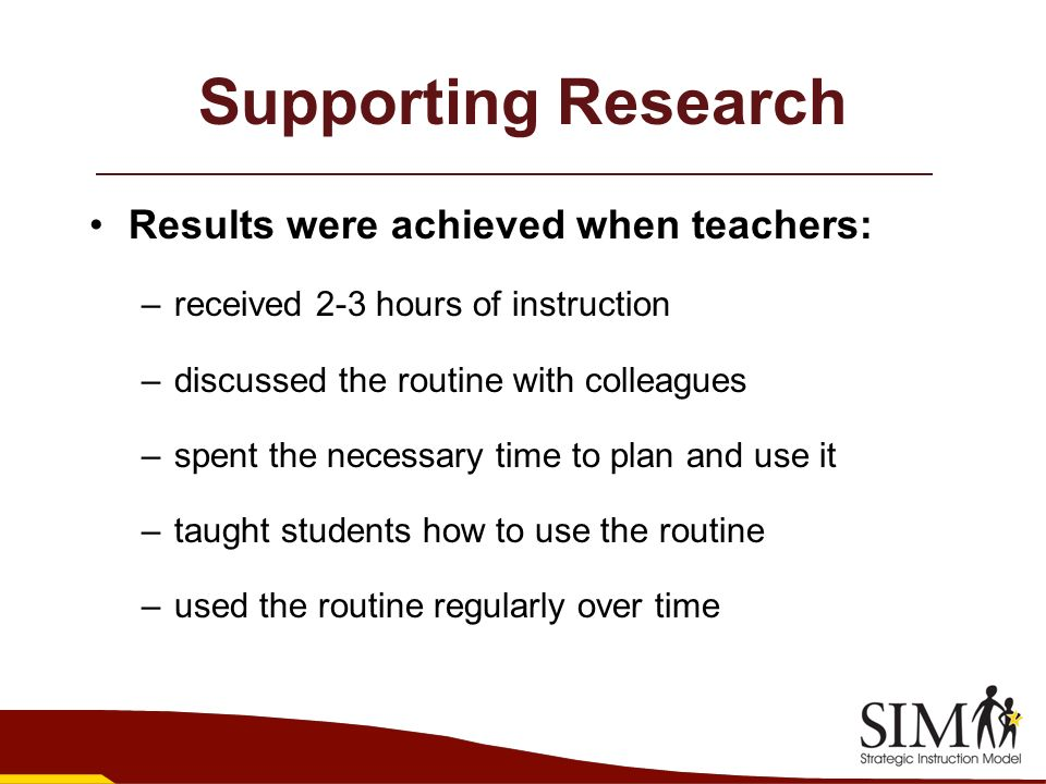 Supporting Research Results were achieved when teachers: