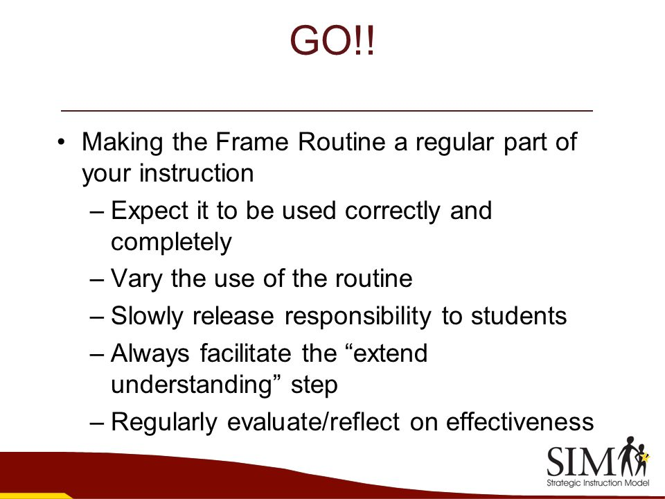 GO!! Making the Frame Routine a regular part of your instruction