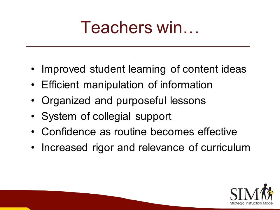 Teachers win… Improved student learning of content ideas