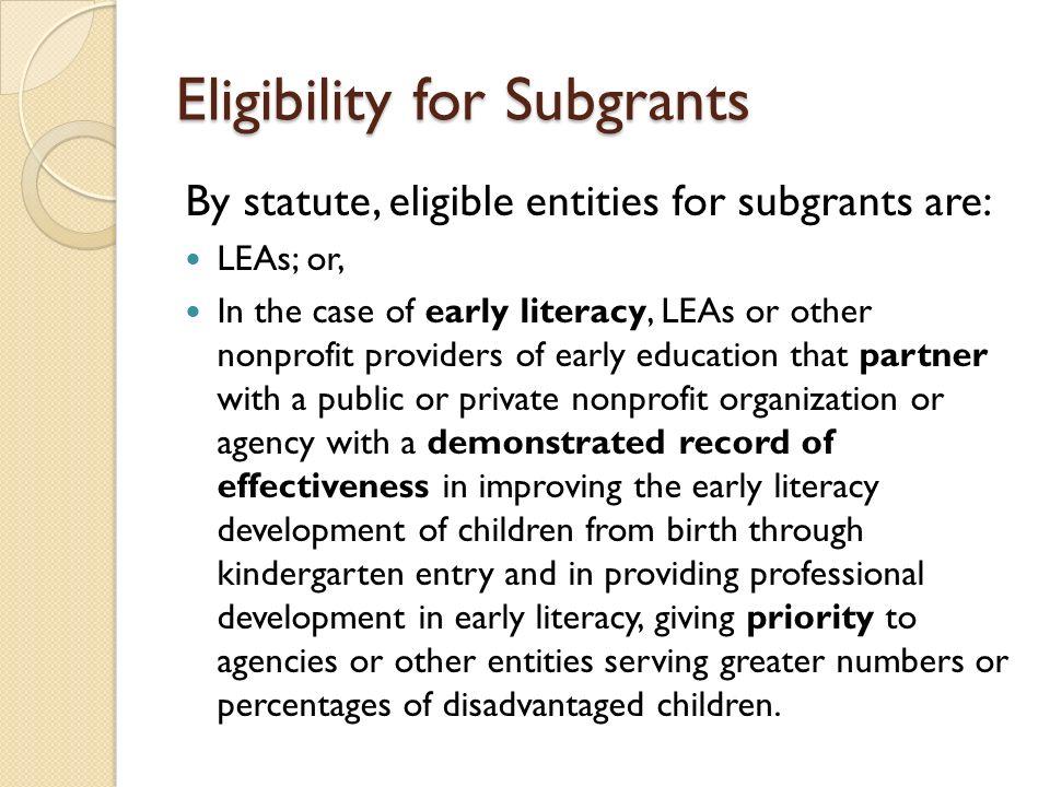 Eligibility for Subgrants