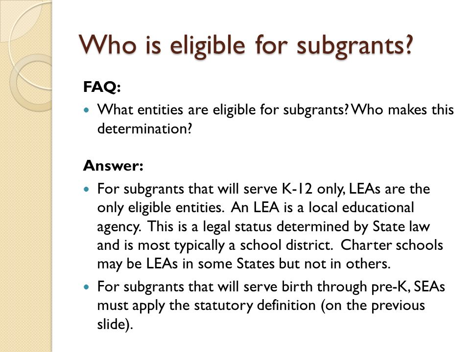 Who is eligible for subgrants