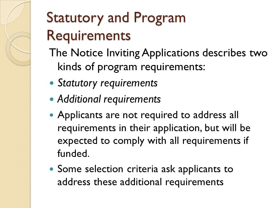 Statutory and Program Requirements