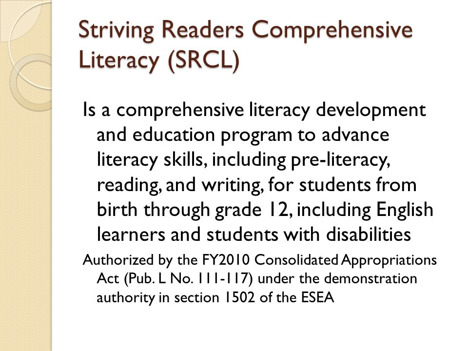 Striving Readers Comprehensive Literacy (SRCL)