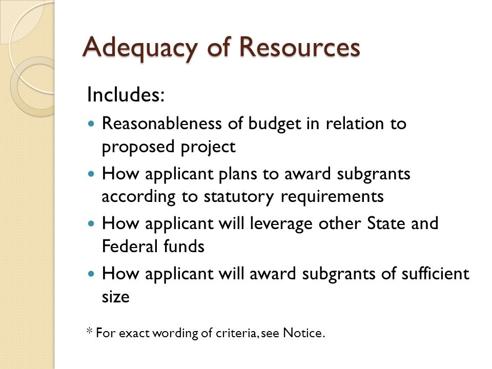 Adequacy of Resources Includes: