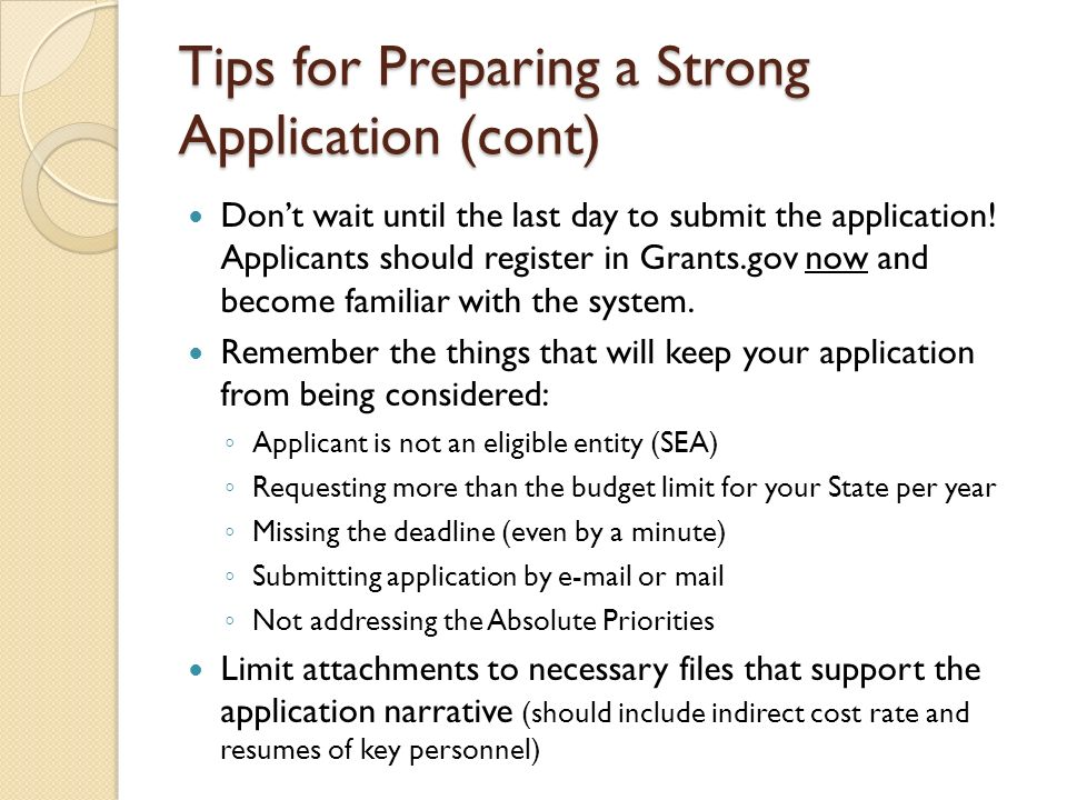 Tips for Preparing a Strong Application (cont)