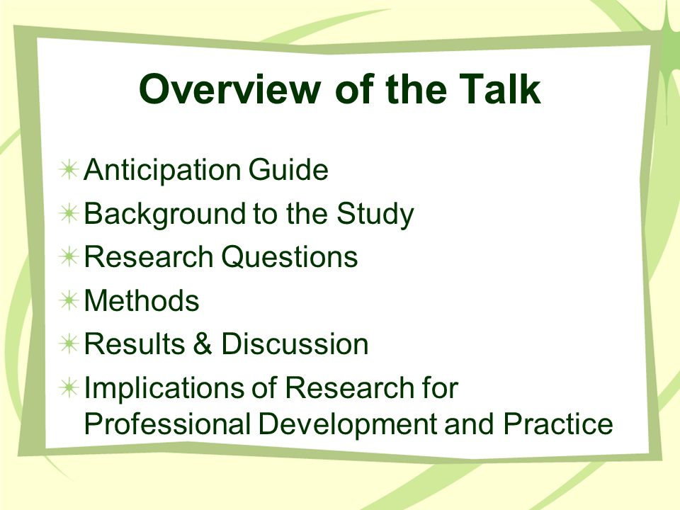 Overview of the Talk Anticipation Guide Background to the Study