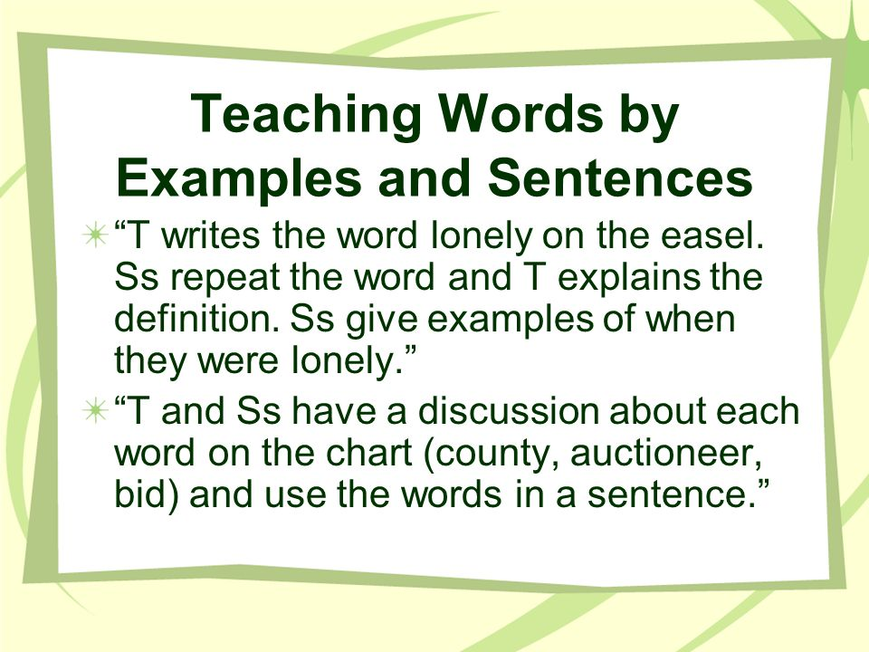Teaching Words by Examples and Sentences