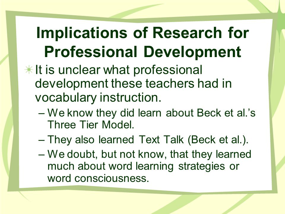 Implications of Research for Professional Development