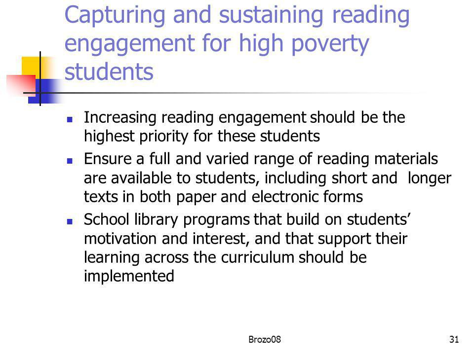 Capturing and sustaining reading engagement for high poverty students