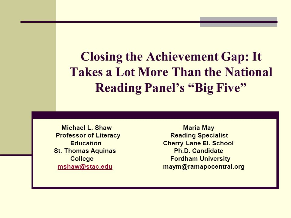 Closing the Achievement Gap: It Takes a Lot More Than the National Reading Panel's Big Five