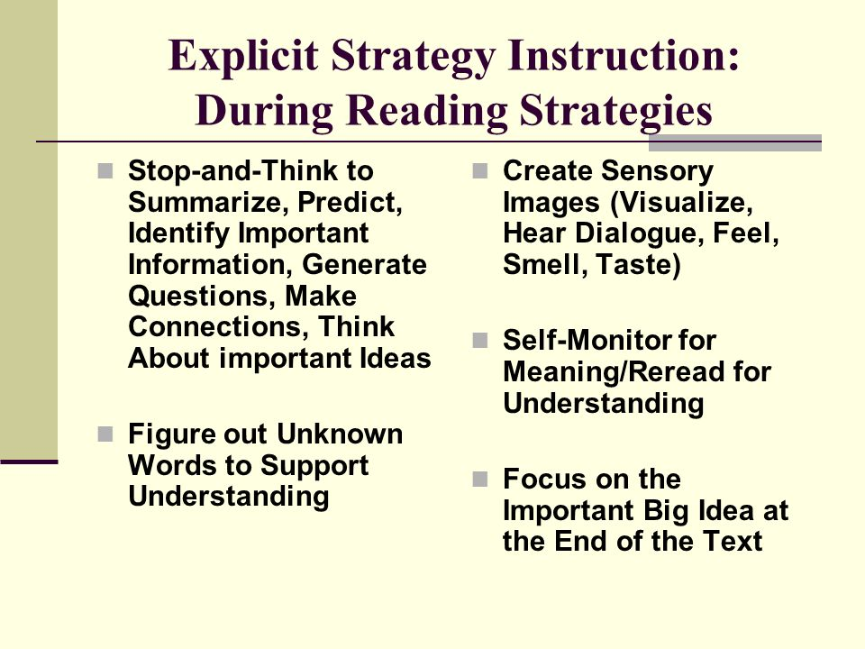 Explicit Strategy Instruction: During Reading Strategies
