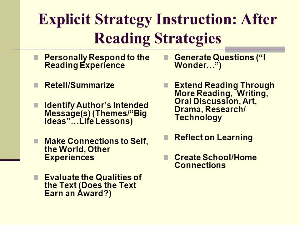 Explicit Strategy Instruction: After Reading Strategies