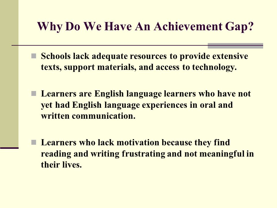 Why Do We Have An Achievement Gap