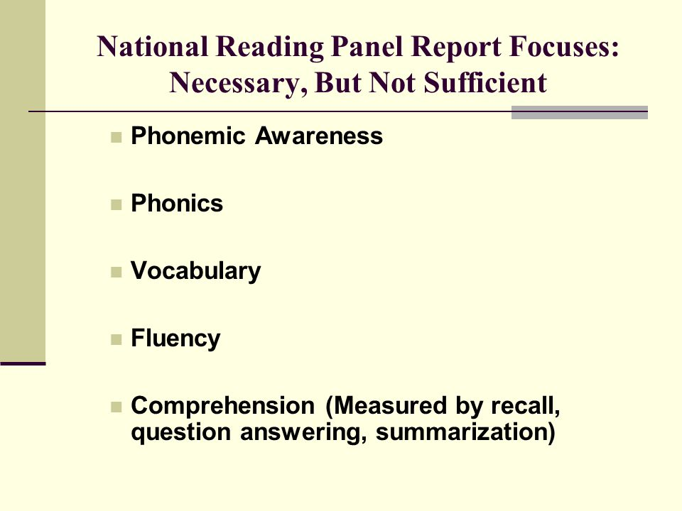 National Reading Panel Report Focuses: Necessary, But Not Sufficient