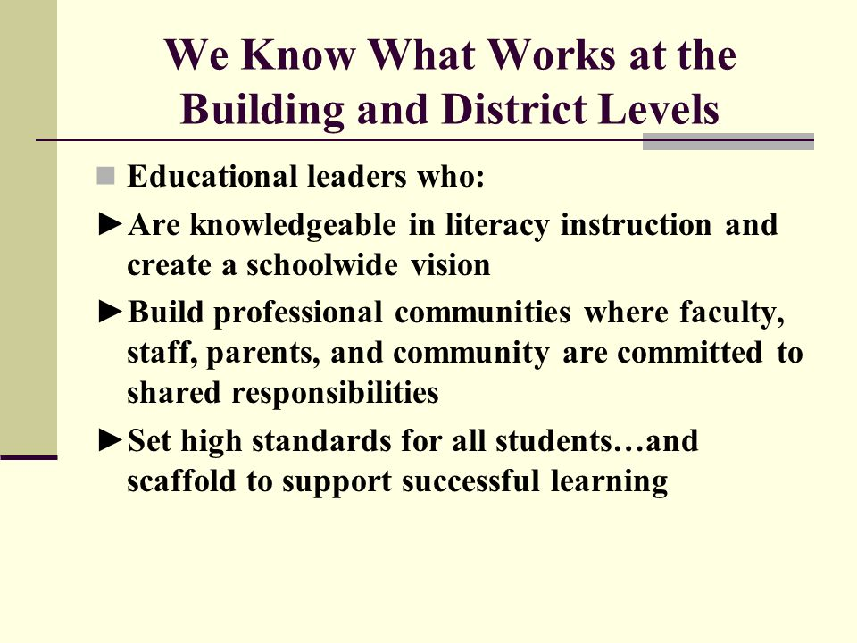 We Know What Works at the Building and District Levels