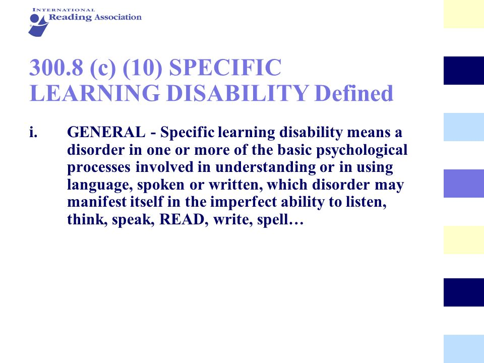 300.8 (c) (10) SPECIFIC LEARNING DISABILITY Defined