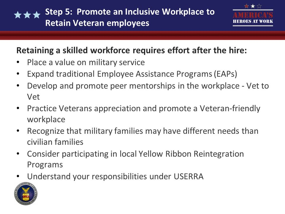 Step 5: Promote an Inclusive Workplace to Retain Veteran employees