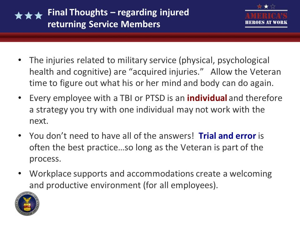Final Thoughts – regarding injured returning Service Members