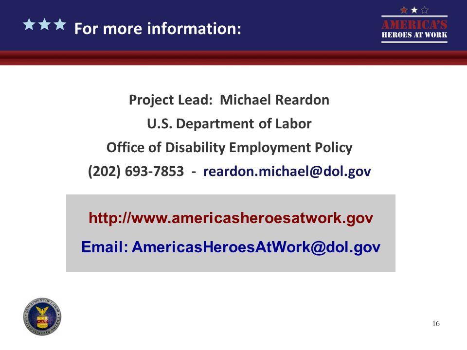 For more information: Project Lead: Michael Reardon
