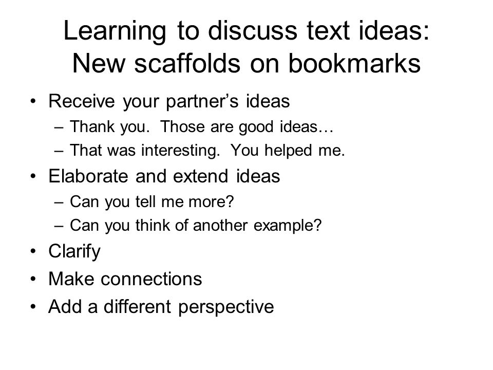 Learning to discuss text ideas: New scaffolds on bookmarks