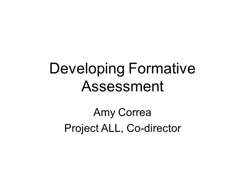 Developing Formative Assessment