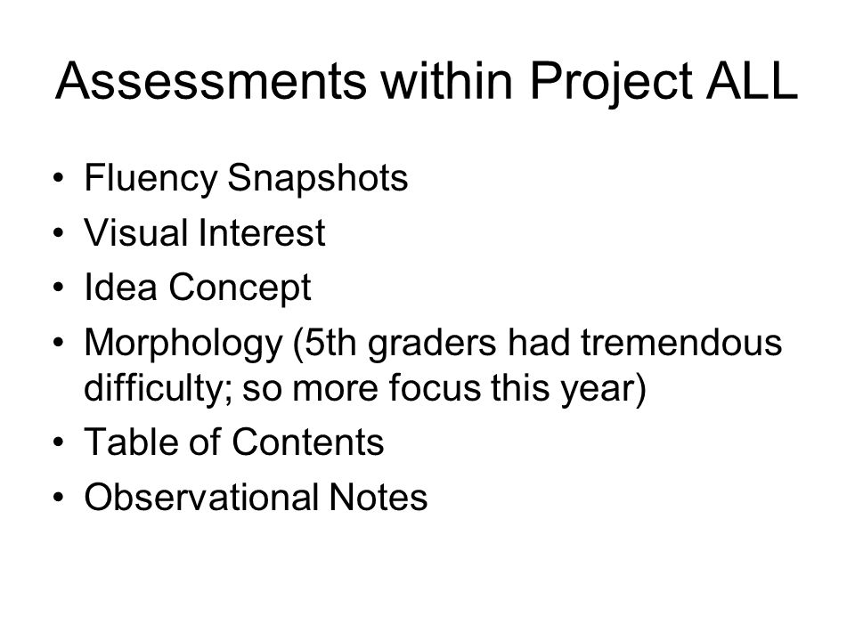 Assessments within Project ALL