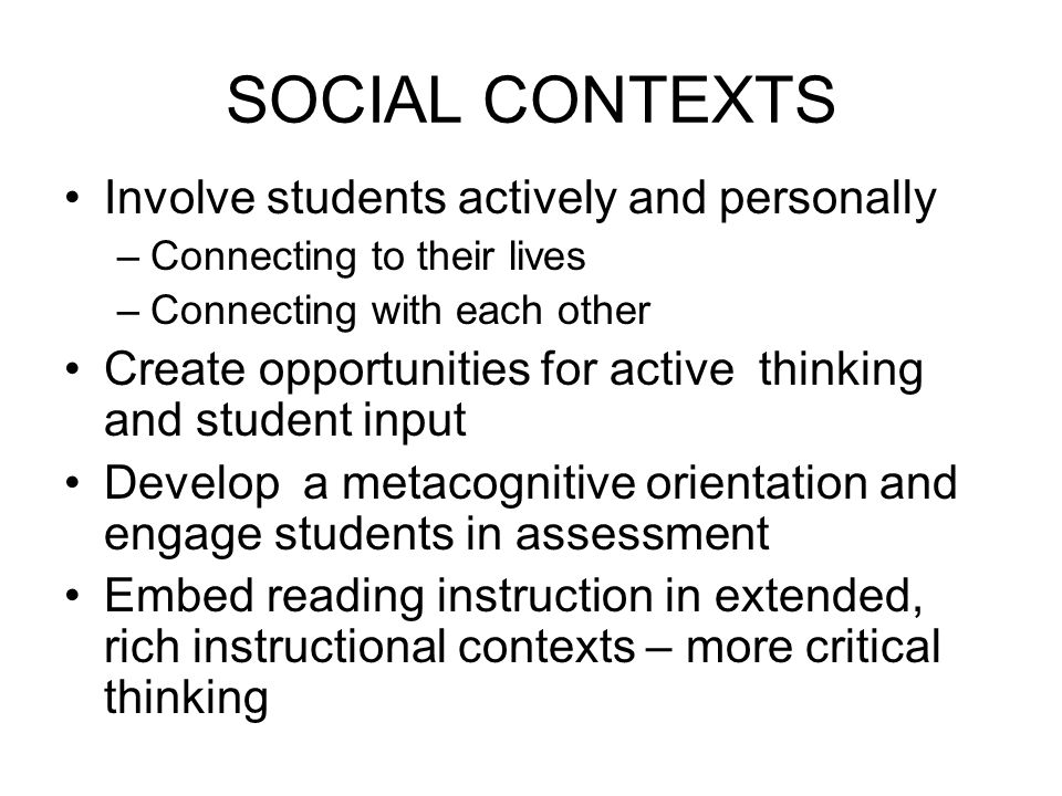 SOCIAL CONTEXTS Involve students actively and personally