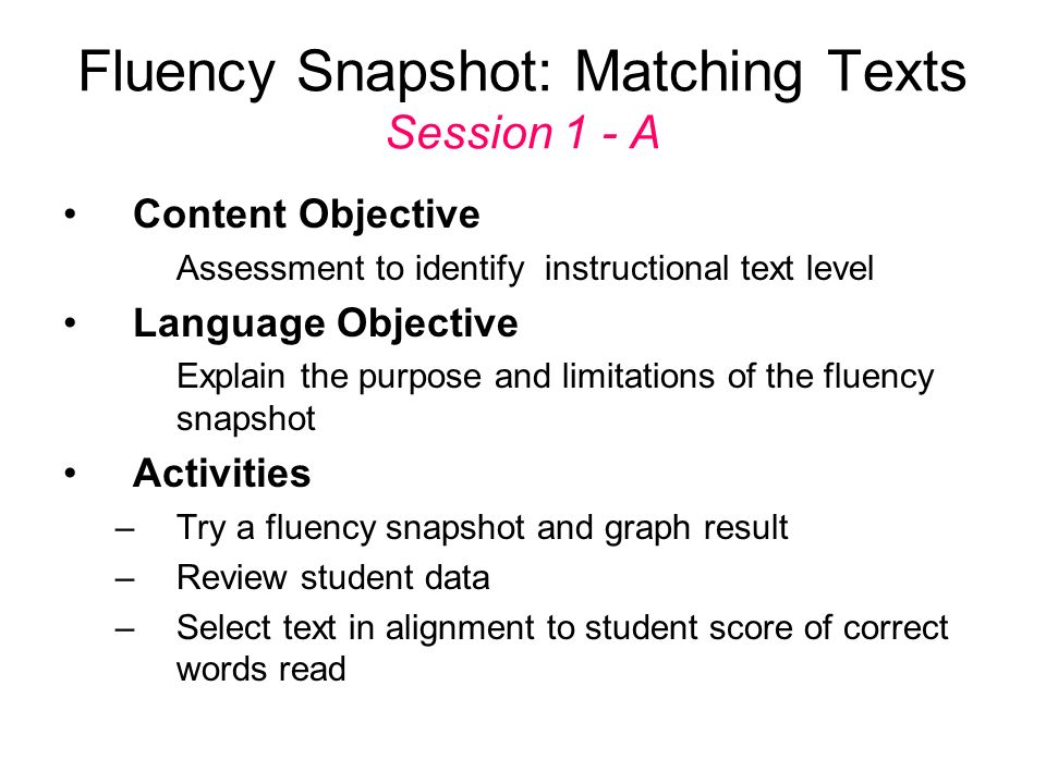 Fluency Snapshot: Matching Texts Session 1 - A